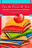 img - for What Every Teacher Should Know About Pass the Praxis II Test: Principles of Learning and Teaching (3rd Edition) book / textbook / text book