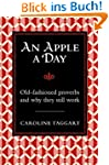 An Apple a Day: Old-Fashioned Proverb...