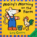 Maisy's Morning on the Farm