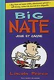 Big Nate joue et gagne