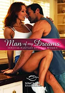 Better Sex Video: Man of My Dreams - Sensual Fantasy DVD for Women