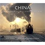 China: The World's Last Steam Railway