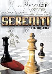 Sereniti: The Takeover (THE SERENITI SERIES)