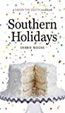 img - for Southern Holidays: a Savor the South  cookbook (Savor the South Cookbooks) book / textbook / text book
