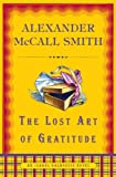 img - for The Lost Art of Gratitude: An Isabel Dalhousie Novel (6) (Isabel Dalhousie Mysteries) book / textbook / text book