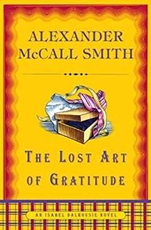 The Lost Art Of Gratitude: An Isabel Dalhousie Novel (6) (Isabel Dalhousie Mysteries)