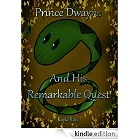 Prince Dwayne and His Remarkable Quest