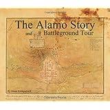 The Alamo Story and Battleground Tour