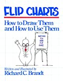 img - for Flip Charts: How to Draw Them and How to Use Them book / textbook / text book
