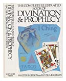img - for Complete Illustrated Book of Divination & Prophecy book / textbook / text book
