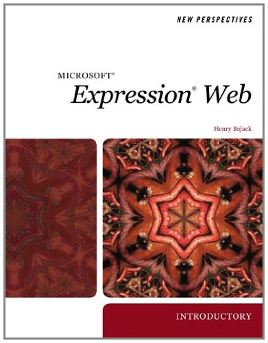 New Perspectives on Microsoft Expression Web 2007, Introductory
