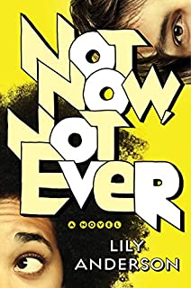 Book Cover: Not Now, Not Ever