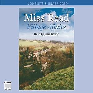 Village Affairs | [Miss Read]