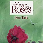 The Year of the Roses | Dave Tank