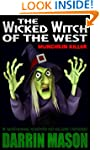 The Wicked Witch of the West: Munchki...