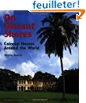 On Distant Shores: Colonial Houses Ar...