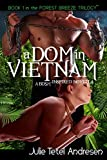 img - for A Dom in Vietnam - A BDSM-Inspired Novella (Forest Breeze Book 1) book / textbook / text book
