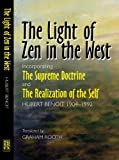 The Light of Zen in the West: Incorporating The Supreme Doctrine and The Realization of the Self (1845190157) by Benoit, Hubert