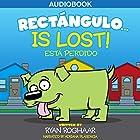 Rectángulo... Is Lost (       ungekürzt) von Ryan Roghaar Gesprochen von: Adriana Plasencia