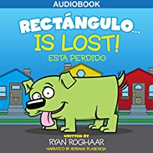 Rectángulo... Is Lost Audiobook by Ryan Roghaar Narrated by Adriana Plasencia