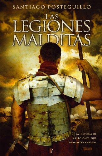 Portada del libro Las legiones malditas de Santiago Posteguillo