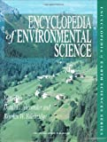 img - for Encyclopedia of Environmental Science (Encyclopedia of Earth Sciences Series) book / textbook / text book