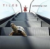 Pretending 2 Run by Tiles (2013-08-03)