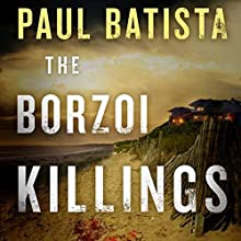 The Borzoi Killings Audiobook by Paul Batista Narrated by Coleen Marlo