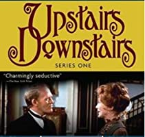 UPSTAIRS, DOWNSTAIRS SEASON 1