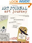 Art Journal Art Journey: Collage and...
