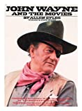 img - for John Wayne and the Movies book / textbook / text book