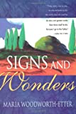 img - for Signs And Wonders book / textbook / text book