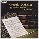 Kenneth Mckellar A Tribute to Robert Burns