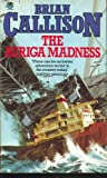 Brian Callison The Auriga Madness