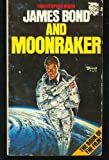 James Bond and Moonraker (0586050345) by Christopher Wood