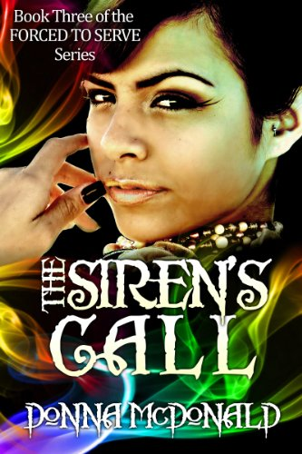 The Siren's Call (Fantasy, Space Opera, Science Fiction Romance) (FORCED TO SERVE)