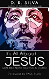 img - for It's All About Jesus: What They Never Told You in Church book / textbook / text book