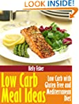 Low Carb Meal Ideas: Low Carb with Gl...