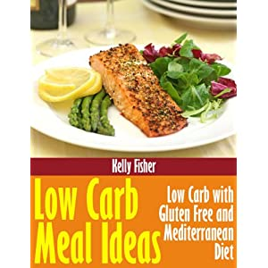 Low Carb Meal Ideas: Low Livre en Ligne - Telecharger Ebook