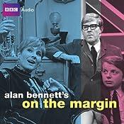Alan Bennett's On the Margin | [Alan Bennett]