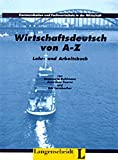 img - for Wirtschaftsdeutsch von A - Z by Eric Leimbacher (1996-01-01) book / textbook / text book