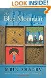 The Blue Mountain: A Novel