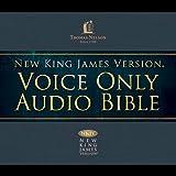 NKJV Voice Only Audio Bible ~ Thomas Nelson