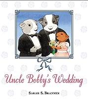 Uncle Bobby's Wedding - Gay Wedding Planning