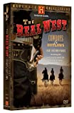 The Real West: Cowboys & Outlaws (History Channel)