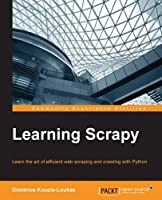 Learning Scrapy Front Cover