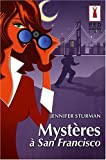 echange, troc Jennifer Sturman - Mystère à San Francisco