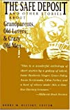 "The ""Safe Deposit"": And Other Stories About Grandparents, Old Lovers, and Crazy Old Men (1558760628) by Isaac Bashevis Singer"
