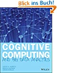Cognitive Computing and Big Data Anal...