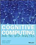 Cognitive Computing and Big Data Anal...